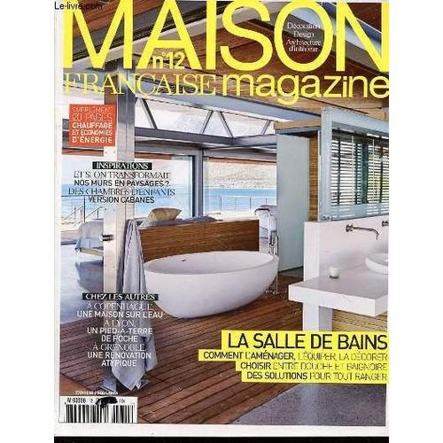 Magazine Design Intérieur maison francaise magazine n°12 - decoration, design, architecture d