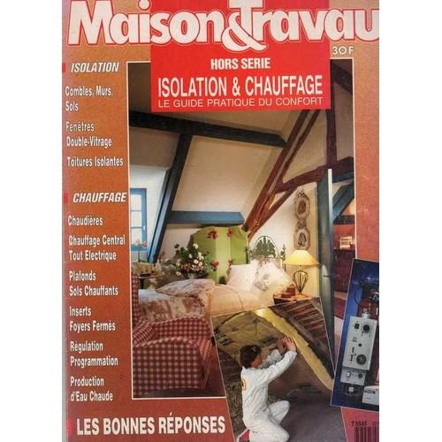 7098f2a62a maisons-et-travaux-n-0-hors-serie -isolation-et-chauffage-revue-871215621_L.jpg