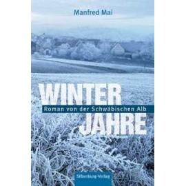 Winterjahre de Manfred Mai