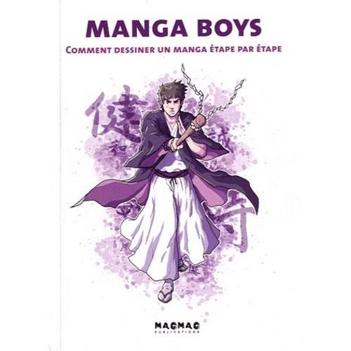 Manga boys comment dessiner un manga tape par tape de paco asensio format broch - Dessiner un manga ...