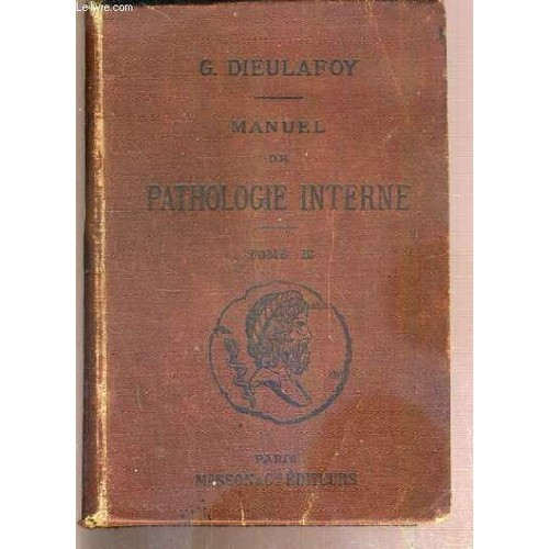 Manuel De Pathologie Interne - Tome Iii - Maladies De L'appareil ...