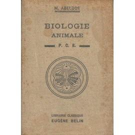 Cours De Biologie Animale � L'usage Des Candidats Au P. C. B de Marcel Abeloos