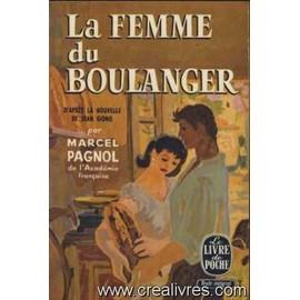 La Femme Du Boulanger (Texte Integral) de Marcel Pagnol