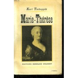 Marie Therese. de Tschuppik Karl