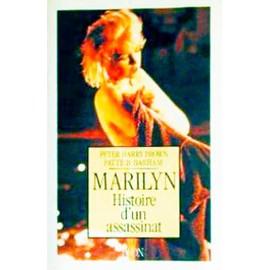 Marilyn, Histoire D'un Assassinat. de p. brown