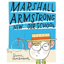 Marshall Armstrong Is New To Our School de David Mackintosh