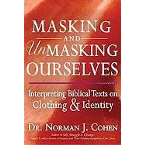 masking-and-unmasking-ourselves-interpreting-biblical-texts-on -clothing-identity-de-dr-norman-j-cohen-livre-882050348_L.jpg