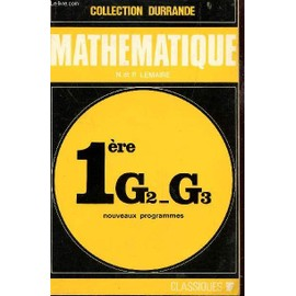 Mathematique - Classe De 1ere G2-G3 / Collection Durrande. de Lemaire N Et P.