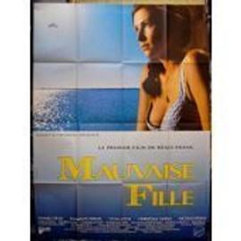 Mauvaise Fille - R�gis Franc - Daniel G�lin - Florence Pernel - Yvan Attal - Affiche De Cin�ma Pli�e 60x40 Cm