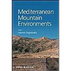 Mediterranean Mountain Environments de Ioannis Vogiatzakis