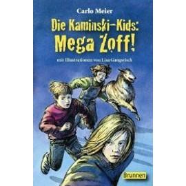 Die Kaminski-Kids. Mega Zoff! de Carlo Meier