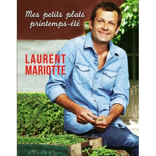 Mes petits plats printemps t de laurent mariotte format for Livre de cuisine mariotte