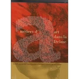 M�tiers D'art Dans La Drome de Jacques Delatour