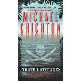 Pirate Latitudes de Michael Crichton