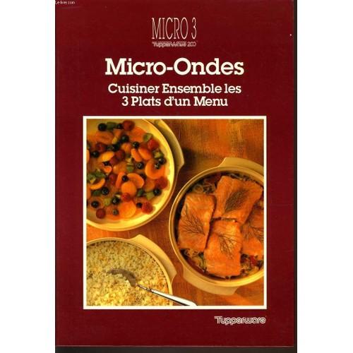Micro ondes cuisiner ensemble les 3 plats d 39 un menu de - Cuisiner avec un micro onde ...