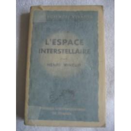 L'espace Interstellaire de Mineur Henri