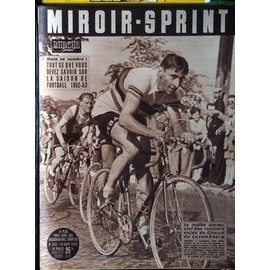 Miroir Sprint N� 323 Du 18/08/1952 - La Saison De Football 1952-53 - Le Maillot Arc-En-Ciel - Circuit Du Luxembourg.