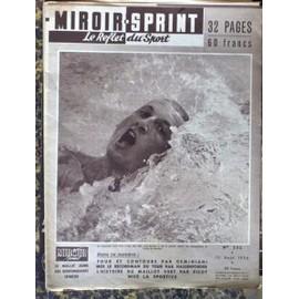 Miroir sprint n 532 du 13 08 1956 le reflet du sport for Histoire du miroir
