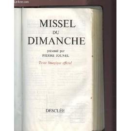 Missel Du Dimanche - Texte Liturgique Officiel. de pierre jounel