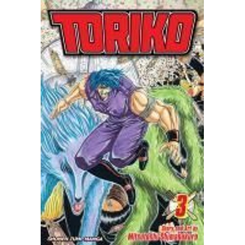 Toriko, Vol. 3 De Mitsutoshi Shimabukuro Format Broché