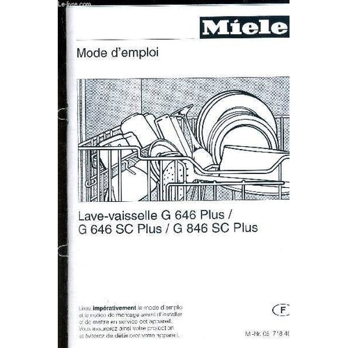 mode d 39 emploi miele lave vaisselle g 646 plus g 646 sc plus g 846 sc plus de collectif. Black Bedroom Furniture Sets. Home Design Ideas