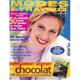 Modes Et Travaux N� 1152 : 50 Conseils Pour Garder La Forme Tou L'hiver + Suppl�ment Tout Chocolat 20 Recettes Inoubliables