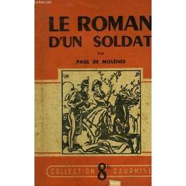 Le Roman D'un Soldat de Molenes De Paul