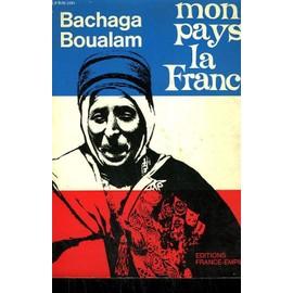 Mon Pays, La France de Boualam Bachaga.