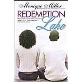 Redemption Lake de Monique Miller