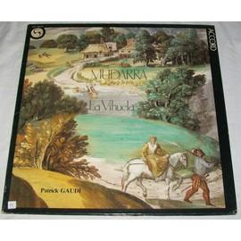 Mudarra - Anthologie De La Vihuela - Patrick Gaudi - Alonso, Mudarra