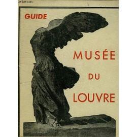 Musee Du Louvre - Guide de Collectif