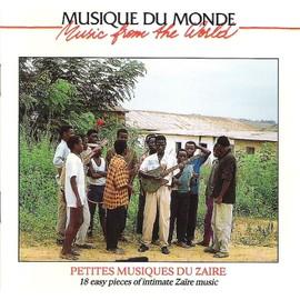Musique Du Monde Zaire - Petites Musiques Du Zaire