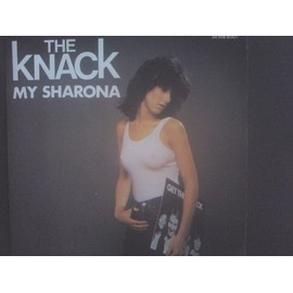 My Sharona. / Let Me Out. - The Knack.