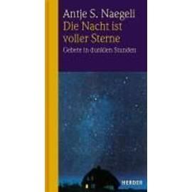 Die Nacht Ist Voller Sterne de Antje Sabine Naegeli