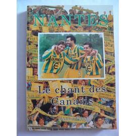Nantes. Le Chant Des Canaris de Bernard Verret