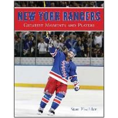 f6484e75a new-york-rangers -greatest-moments-and-players-de-stan-fischler-1239591241 L.jpg