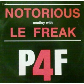 Notorious Medley With Le Freak - P4f
