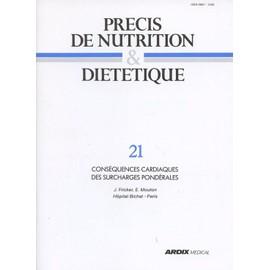 Nutrition & Di�t�tique - Ardix M�dical N� 21 : Cons�quences Cardiaques Des Surcharges Pond�rales. J. Fricker, E. Mouton