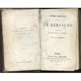 Oeuvres Completes De J.-P. De Beranger - Contenant Les Dix Chansons Nouvelles. Edition Elzevirienne.   de DE BERANGER J.-P.