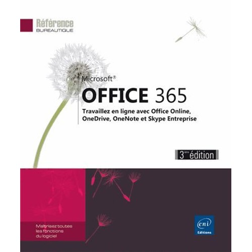 office 365 travaillez en ligne avec office oonline sharepoint onedrive onenote et skype. Black Bedroom Furniture Sets. Home Design Ideas