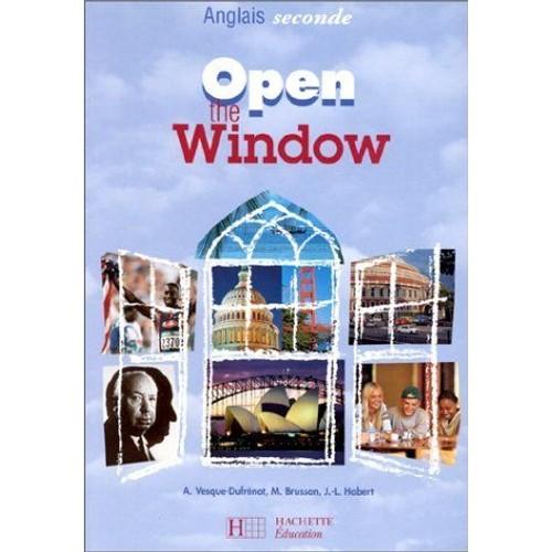 Open The Window Anglais Seconde Livre De L Eleve
