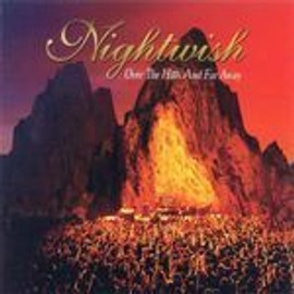 Over The Hills And Far Away - Nightwish