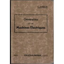 G�n�ralit�s Sur Les Machines �lectriques - Principes Construction D�fauts de P Thirrion