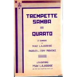 """Petite annonce Partition 2 Sambas """"Trempette Samba"""" Et """"Quarto"""" Mas Lajarrige - 78000 VERSAILLES"""