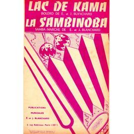 "Petite annonce Partition Accordeon ""Lac De Kama"" Boléro ""La Sambinoba"" Samba-Marche - E. Et J. Blanchard - 78000 VERSAILLES"