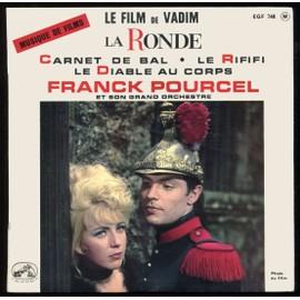 Pathe Egf 748 : Musique Du Film De Roger Vadim - La Ronde - Le Rififi - Carnet De Bal - Le Diable Au Corps - Franck Pourcel - Roger Vadim