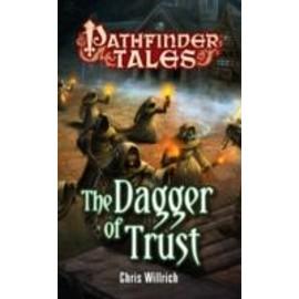 The Dagger Of Trust de Chris Willrich