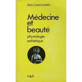 Medecine Et Beaute.Physiologie Esthetique de paul chauchard