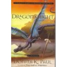 Dragonknight de Donita K. Paul