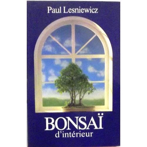 bonsa d 39 int rieur de paul lesniewicz livre neuf occasion. Black Bedroom Furniture Sets. Home Design Ideas